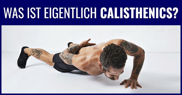 was ist calisthenics